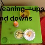 Weaning – ups and downs.