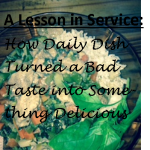 A Lesson in Service: How Daily Dish Turned a Bad Taste into Something Delicious