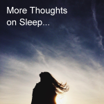 More thoughts on sleep