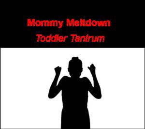 tips for mommy meltdowns