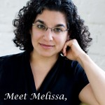 Mothers After Infertility: Meet Melissa, My Inspiration.
