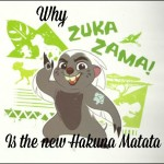 "Why ""Zuka Zama"" is the new ""Hakuna Matata"""